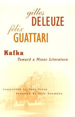 德勒兹、迦塔里,《卡夫卡:走向一种少数人的文学》